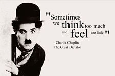 """Framed Print - Charlie Chaplin Quote """"We Think too Much"""" (Picture Poster Art)"""