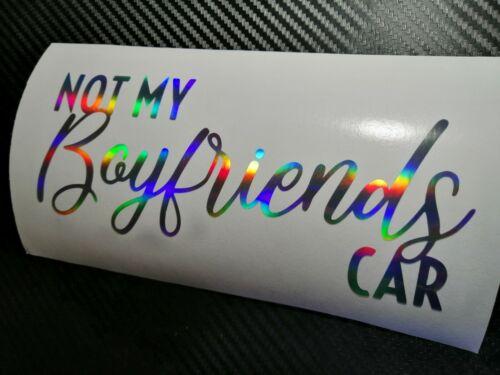 OIL SLICK Not My Boyfriends Car Sticker Decal JDM Vdub Drift Track Girlracer