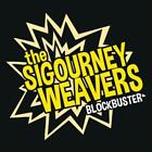 Blockbuster von The Sigourney Weavers (2014)