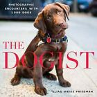 The Dogist : Photographic Encounters with 1,000 Dogs by Elias Weiss Friedman (2015, Hardcover)