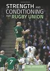 Strength and Conditioning for Rugby Union by Joel Brannigan (Paperback, 2016)