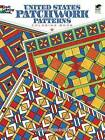United States Patchwork Patterns Coloring Book by Carol Schmidt (Paperback, 2013)