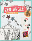 Zentangle for Kids: With Tangles, Templates, and Pages to Tangle on by Beate Winkler (Paperback, 2016)