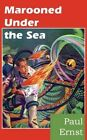 Marooned Under The Sea 9781483701745 by Paul Ernst Paperback