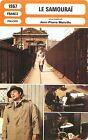 FICHE CINEMA FILM Policier FRANCE LE SAMOURAÏ Réalisateur Jean-Pierre Melville