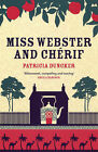 Miss Webster and Cherif by Patricia Duncker (Paperback, 2007)