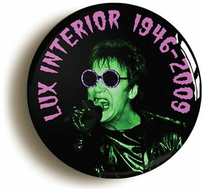 LUX INTERIOR 1946-2009 BADGE BUTTON PIN (Size is 1inch/25mm diameter) PUNK TRASH