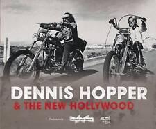 Dennis Hopper & the New Hollywood: Actor, Director, Artist, Jean-Baptiste Thoret