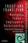 Trust and Transition: Career Management for the Future by Peter Herriot, Wendy Hirsch, Peter Reilly (Paperback, 1998)