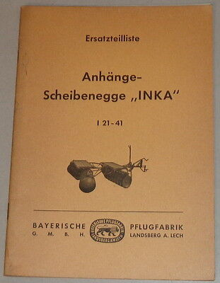"Parts Catalog Bavarian Pflugfabrik Anhänge-scheibenegge "" Inca I 21-41 06/1961 Good Reputation Over The World Agriculture/farming Other Tractor Publications"
