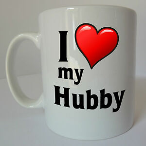 I Love My Hubby Mug Gift Present Birthday Christmas Valentines Day