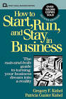 How to Start, Run and Stay in Business by Patricia Gunter Kishel, Gregory F. Kishel (Hardback, 1993)