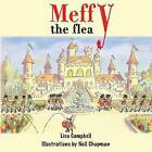 Meffy the Flea by Lisa Campbell (Paperback, 2015)