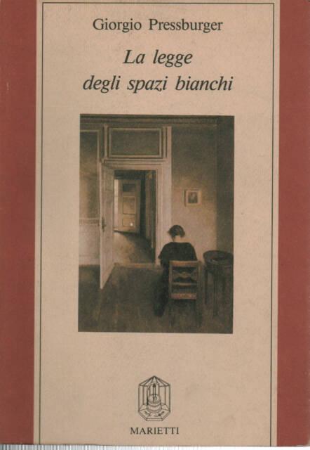 La legge degli spazi bianchi Giorgio Pressburger Marietti 1989