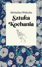 SZTUKA KOCHANIA Michalina Wislocka POLISH BOOKS POLSKA KSIAZKA