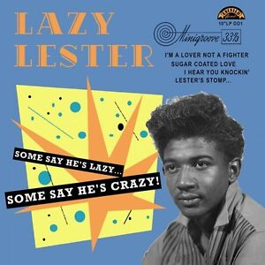 LAZY-LESTER-SOME-SAYS-HE-039-S-LAZY-EXCELLO-RECORDS-VINYLE-NEUF-NEW-VINYL-10-034-LP