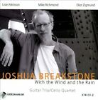 With the Wind and the Rain by Joshua Breakstone (CD, Jan-2014, Capri Records)