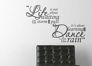 Life Is Not About Waiting Learn To Dance In The Rain Quote Wall Sticker