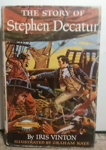 Story-Of-Stephen-Decatur-Iris-Vinton-1954-First-Edition-Hardcover-Rare
