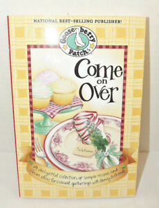 NEW-2012-Gooseberry-Patch-Soft-Cover-Come-On-Over-Recipes-Foodie-Entertaining