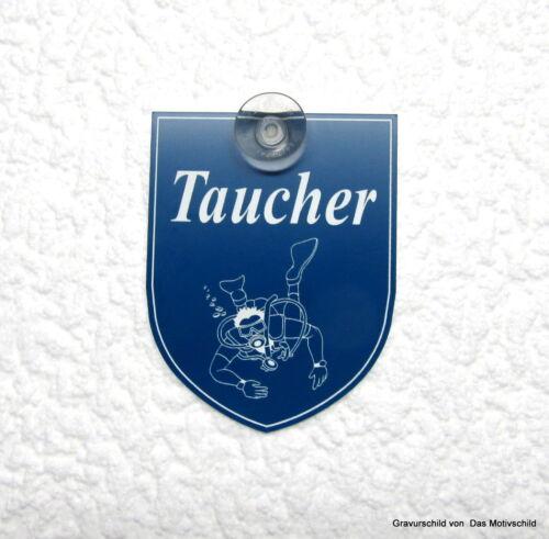 Taucher,Tauchen,Dive,Diver,Mit Sauger,Gravurschild,9 x 7 cm,m.Sauger f. Scheibe