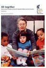 All Together: How to Create Inclusive Services for Disabled Children and Their Families by Mary Dickens, Judy Denziloe (Paperback, 2004)