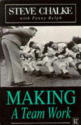 Making a Team Work, Relph, Penny, Chalke, Steve | Paperback Book | Good | 978085