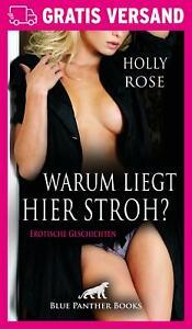 Warum-liegt-hier-Stroh-Erotischer-Roman-von-Holly-Rose-blue-panther-books