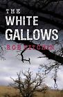The White Gallows by Rob Kitchin (Paperback, 2010)