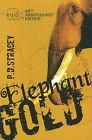 Elephant Gold by P.D. Stracey (Hardback, 2009)