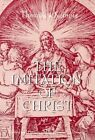 The Imitation of Christ by Thomas A Kempis (Paperback / softback, 1997)
