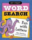 My First Word Search: Fun with Letters by Anthony Owsley, Eden Greenberg (Paperback, 2013)