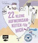 22 kleine Aufmerksamkeiten für mich von Susanne Schiefelbein (2014, Gebundene Ausgabe)