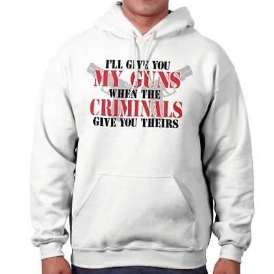 Give My Arms When Criminals Give You Theirs 2nd Amendment Pullover Sweatshirt