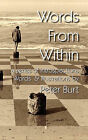 Words from Within by Peter Burt (Hardback, 2010)