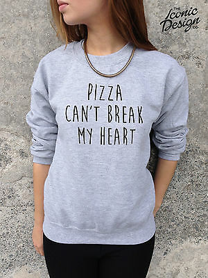 * Pizza Can't Break My Heart Jumper Sweater Top Sweatshirt Tumblr Cant Grunge *