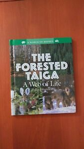 A-World-of-Biomes-The-Forested-Taiga-A-Web-of-Life-by-Philip-Johansson-2004