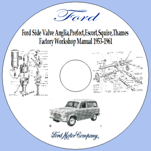 ford side valve anglia,prefect,escort,squire,thames factory workshop