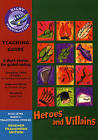 Navigator FWK: Heroes and Villans Teaching Guide by Pearson Education Limited (Paperback, 2008)
