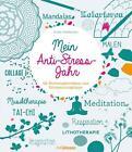 Mein Anti-Stress-Jahr von Gilles Diederichs (Kunststoffeinband)