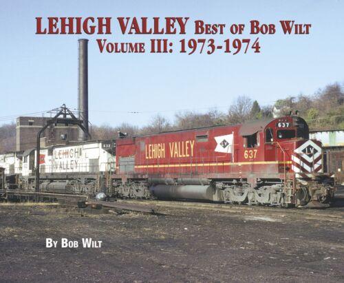 Vol 2018 NEW BOOK 3: 1973-1974 -- LEHIGH VALLEY Best of Bob Wilt