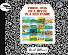 Three Days on a River in a Red Canoe by Vera B Williams (Hardback, 1984)