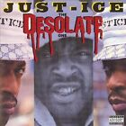 The Desolate One [Traffic] [PA] by Just-Ice (CD, Aug-2006, Traffic Entertainment Group)