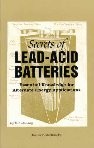 Secrets of Lead-Acid Batteries