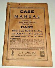 Case Dcc 2 Scb 2 Dcb 4 Cultivator Operators Operatingampparts Manual Dc Sc Tractor