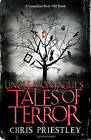 Uncle Montague's Tales of Terror by Chris Priestley (Paperback, 2011)