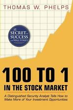 100 to 1 in the Stock Market: A Distinguished Security Analyst Tells How to Make
