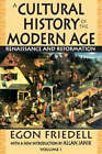 A Cultural History of the Modern Age: Volume 1: Renaissance and Reformation by Egon Friedell (Paperback, 2008)