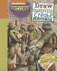 Nickelodeon Teenage Mutant Ninja Turtles Draw, Inspire, Create Sketchbook: Where Your Imagination Gets Epic! by Parragon (Paperback, 2014)