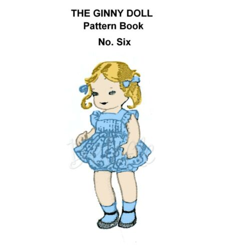 6 wardrobe Ginny Doll Pattern 7-8 inch outfits Book No